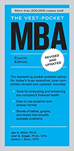 The vest pocket mba fourth edition jae k shim joel g siegel the vest pocket mba fourth edition jae k shim joel g siegel allison i shim 9781591844334 amazon books fandeluxe Choice Image