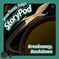 Breakaway, Backdown