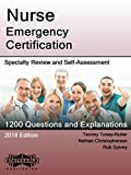 : Nurse Emergency Certification: Specialty Review and Self-Assessment (StatPearls Review Series Book 365)