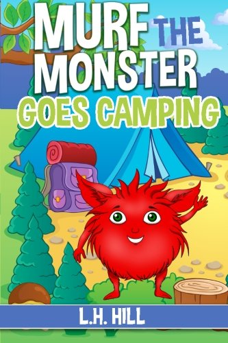 Murf the Monster Goes Camping (Volume 2) ebook