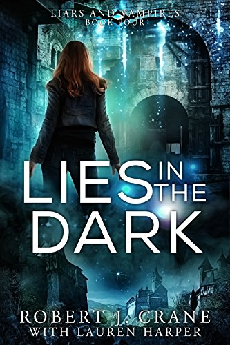 - Lies in the Dark (Liars and Vampires Book 4)