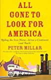 All Gone to Look for America, Peter Millar, 1906413630