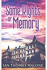 Some Rights of Memory Paperback