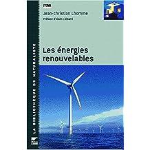 Energies renouvelables (Les) [nouvelle édition]