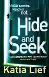 Hide and Seek: (Karin Schaeffer 2)