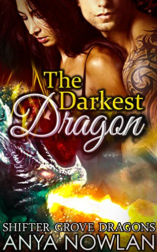 The Darkest Dragon (Shifter Grove Dragons Book 1) -