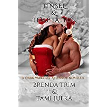 Tinsel & Temptation: (Dark Warrior Alliance Book 7.5)