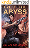 Eye of the Abyss: Chronicles of the Orion Spur Book 3