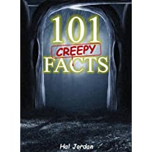 101 Facts... 101 Creepy Facts that will Blow Your Mind! (facts101)