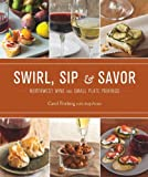 Swirl, Sip and Savor, Carol Frieberg, 1570615624