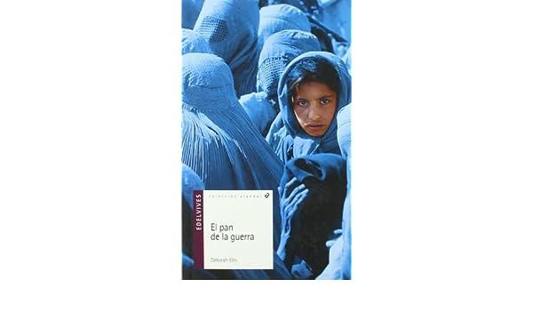 El pan de la guerra/ The Breadwinner by Deborah Ellis November 15 ...