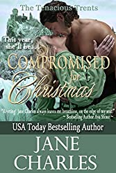 Compromised for Christmas (A Tenacious Trents Novella - Book 1) (Tenacous Trents) (English Edition)