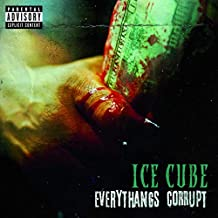 Ice Cube - 'Everythangs Corrupt'