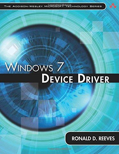 Windows 7 Device Driver (Addison-Wesley Microsoft Technology)