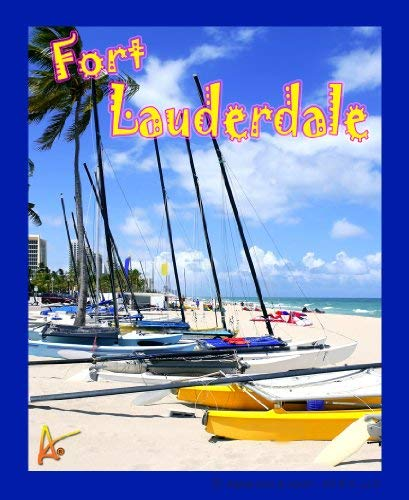 - Best Ultimate Ft Lauderdale Fla Beach Travel Collectable Souvenir Patch - Destination Photo Souvenir Postcard Type Quality Photos Graphics Iron-On Patch- Fort Lauderdale Florida Small Sailboats on Beach