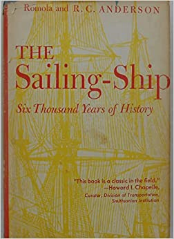 Book The Sailing Ship. Six Thousand Years Of History