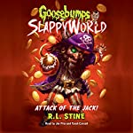 Attack of the Jack: Goosebumps Slappyworld, Book 2   R.L. Stine