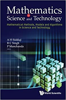 Mathematics In Science And Technology: Mathematical Methods, Models And Algorithms In Science And Technology - Proceedings Of The Satellite Conference Of Icm 2010