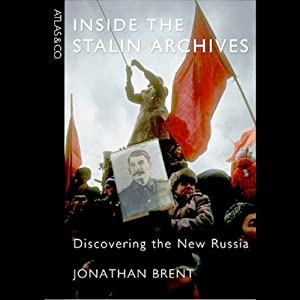 Inside the Stalin Archives Audiobook