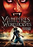 Vampires & Werewolves: Legends And Lore DVD