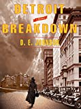 Front cover for the book Detroit Breakdown by D. E. Johnson