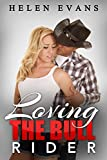 loving the bull rider a spicy cowboy romance