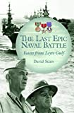 The Last Epic Naval Battle, David Sears, 0275985202