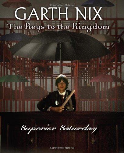 The Keys to the Kingdom #6: Superior Saturday pdf
