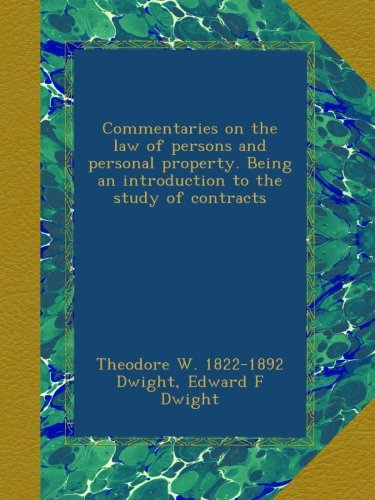 Download Commentaries on the law of persons and personal property. Being an introduction to the study of contracts ebook