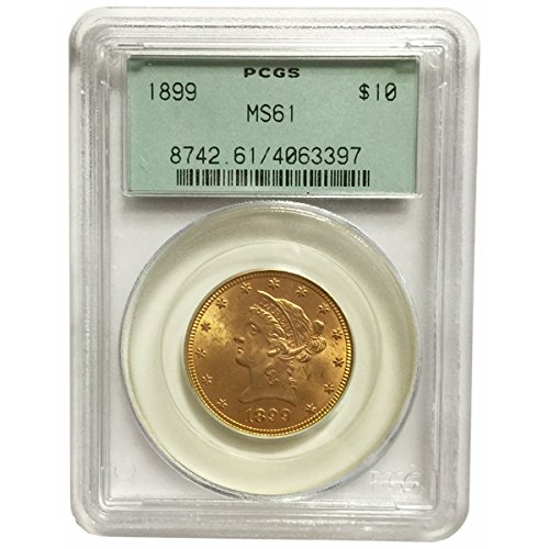 1899 Pre-1933 US Gold Coins $10 MS61 PCGS