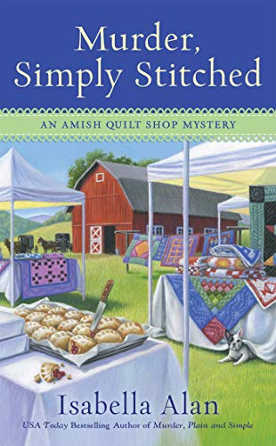 The Amish Circle Quilt - Murder, Simply Stitched (Amish Quilt Shop Mystery)