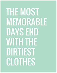 Andaz Press Laundry Room Wall Art Decor Signs, 8.5 x 11-inch Poster, Mint Green Print, The Most Memorable Days End with the Dirtiest Clothes, 1-Pack