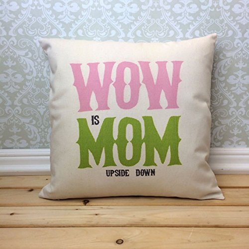 Wow is Mom Pillowcase, Mom Pillow Cover, Bedding, Square Pillowcase, Gift for Mom, Mom Birthday Gift, Mom Gift, Mom Life, Mom from Son, Mom from Daughter, 16x16