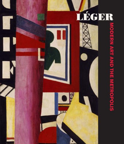 Léger: Modern Art and the - Cubist Painting