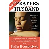 30 Days Prayers For Your Husband: Finding Healing in Your Marriage Through Prayer