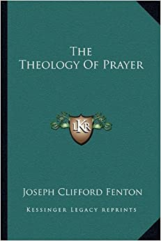 Book The Theology Of Prayer