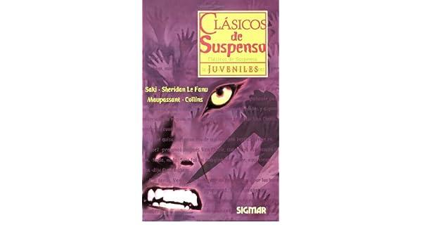 Clasicos De Suspenso/Classics Of Supense CLASICOS JUVENILES: Amazon.es: Saki: Libros