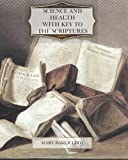 Science and Health with Key to the Scriptures, Mary Eddy, 1470179911