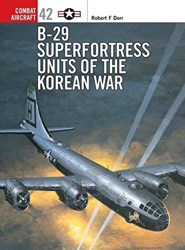 B-29 Superfortress Units of the Korean War (Combat Aircraft) ()