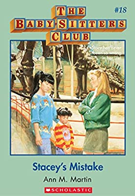 Stacey's Mistake (The Baby-Sitters Club, 18)