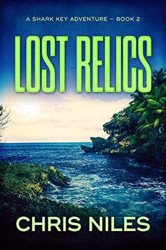 Lost Relics (Shark Key Adventures Book 2)