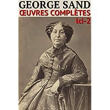 George Sand - Oeuvres Complètes Illustrées: lci-2 (lci-eBooks) (French Edition)