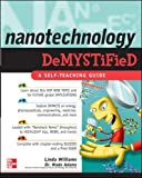 Nanotechnology Demystified by Linda Williams and Wade Adams Picture
