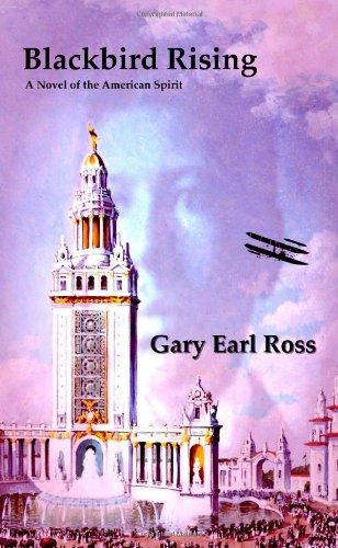 Read Online Blackbird Rising: A Novel of the American Spirit PDF