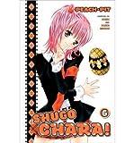 [ SHUGO CHARA, VOLUME 6 (SHUGO CHARA! #06) ] By Peach-Pit ( Author) 2012 [ Paperback ]