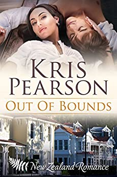Out of Bounds: Sexy New Zealand enemies to lovers romance (The Wellington Series Book 4) by [Pearson, Kris]
