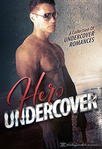 Hero Undercover: 25 Undercover Romances