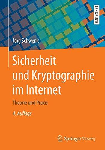 Sicherheit und Kryptographie im Internet Taschenbuch – 27. August 2014 Jörg Schwenk Springer Vieweg 3658065435 MATHEMATICS / Applied