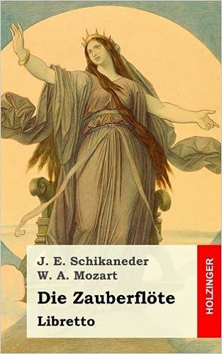 Book Die Zauberflöte: Große Oper in zwey Aufzügen
