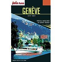GENÈVE CITY TRIP 2017 City trip Petit Futé (CityTrip) (French Edition)
